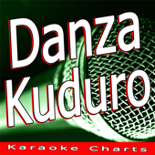 Danza Kuduro (Originally Performed By Lucenzo Feat. Don Omar) [Karaoke Version]