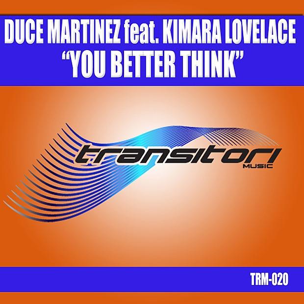 You Better Think (feat. Kimara Lovelace)