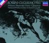 Rossini: Guglielmo Tell, Luciano Pavarotti, Mirella Freni, National Philharmonic Orchestra, Nicolai Ghiaurov, Riccardo Chailly & Sherrill Milnes