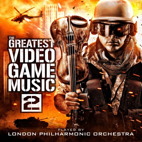 London Philharmonic Orchestra & Andrew Skeet - The Greatest Video Game Music 2