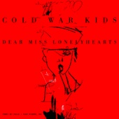 Cold War Kids - Lost That Easy