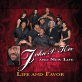 John P. Kee and New Life feat. James Fortune, Isaac Carree & Lejuene Thompson - Life and Favor