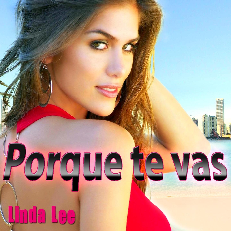 """""""Porque Te Vas - Single"""" von Linda Lee in iTunes - 1440x1440sr"""