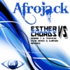 Esther vs. Chords - EP, Afrojack