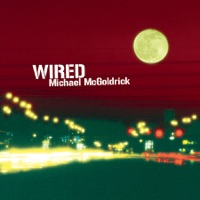 Wired by Michael McGoldrick on Apple Music
