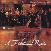A Traditional Route by Comhaltas Concert Tour 2005 on Apple Music
