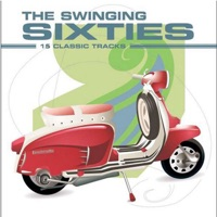The Swinging Sixties: 15 Classic Tracks (Re-Recorded Versions)