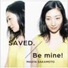 SAVED. / Be mine! - Single ジャケット写真