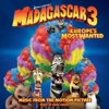 Madagascar 3: Europe's Most Wanted (music From The Motion Picture) - Various Artists