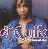 Rhythm-Al-Ism, DJ Quik
