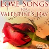 Love Songs for Valentine's Day, Vol. 2