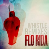 Whistle (Remixes) - Single