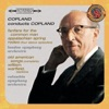Copland Conducts Copland (Expanded Edition), Columbia Symphony Orchestra, Aaron Copland, London Symphony Orchestra & William Warfield