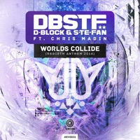 Worlds Collide - D - BLOCK - S - TE - FAN - CHRIS MADIN