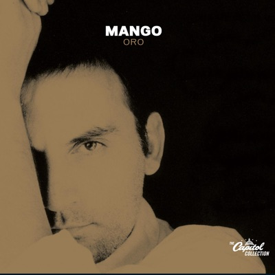 The Capitol Collection: Oro (Remastered) - Mango
