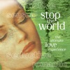 Stop the World - The Ultimate Love Experience