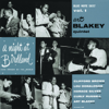 A Night At Birdland, Vol. 1 (Rudy Van Gelder Edition) [Live] - Art Blakey Quintet