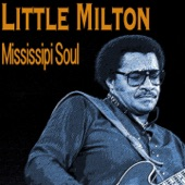 Little Milton - If You Love Me (Remastered)