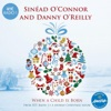 When a Child Is Born - Single, Sinéad O'Connor, Danny O'Reilly & RTE Concert Orchestra