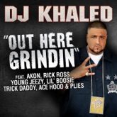 Out Here Grindin' (feat. Akon, Rick Ross, Young Jeezy, Lil Boosie, Plies, Ace Hood, Trick Daddy) - Single