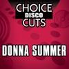 Choice Disco Cuts Donna Summer