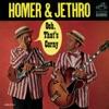 I've Got Tears in My Ears - Homer and Jethro