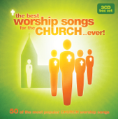 The Best Worship Songs For the Church… Ever!