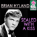 Sealed With a Kiss (Remastered) - Brian Hyland