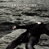 Crash Me - Single, Indochine