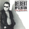 Delbert McClinton - The Real Thing