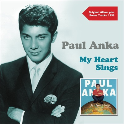 My Heart Sings (Original Album Plus Bonus Tracks 1959) - Paul Anka