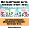 Zhanna Hamilton - The Best Phrasal Verbs and How to Use Them (Unabridged)  artwork
