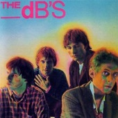 The dB's - Big Brown Eyes