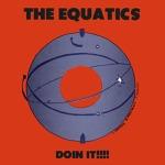 The Equatics - Ain't No Sunshine