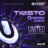 United (Ultra Music Festival Anthem) - Single, Tiësto, Quintino & Alvaro