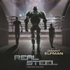 Real Steel Original Motion Picture Score