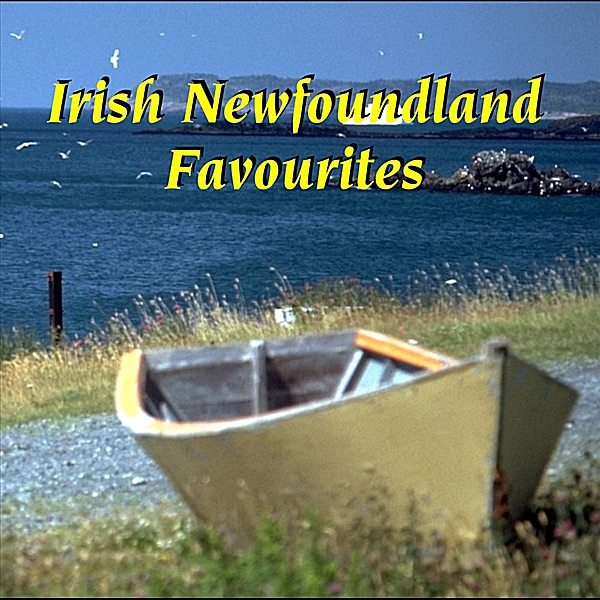 Irish Newfoundland Favourites By Various Artists On Apple Music