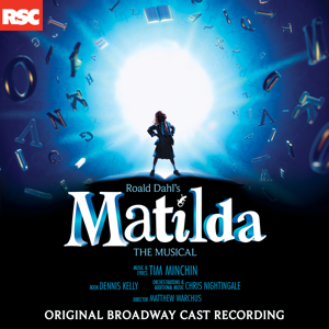 Matilda the Musical (Original Broadway Cast Recording) - Various Artists