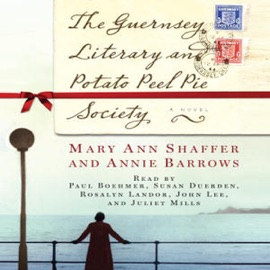 The Guernsey Literary and Potato Peel Pie Society (Unabridged) - Mary Ann Shaffer & Annie Barrows mp3 listen download