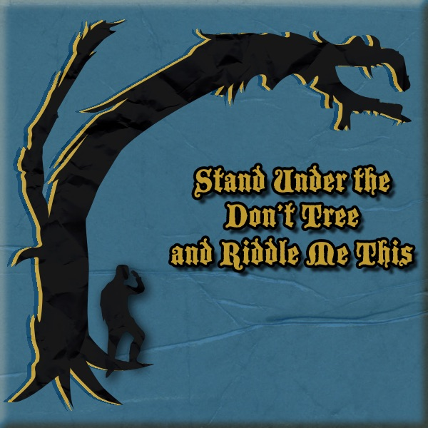 Stand Under the Don't Tree and Riddle Me This de Duckfeed tv en