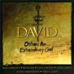 David: Ordinary Man... Extraordinary God