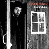 Sean Rowe - Downwind