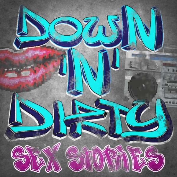 Down N Dirty Sexy Hot Adult Stories From The Street By -6487