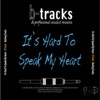 It's Hard to Speak My Heart (Karaoke Backing Track) [In the Style of Parade] - Single