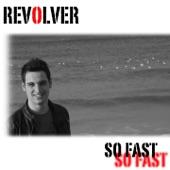 So fast