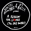 A Reason for Living (The Edit Battle) [Remixes] - EP ジャケット写真