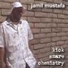 jamil mustafa - jamil Is Back