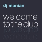 Welcome To The Club (The Album)