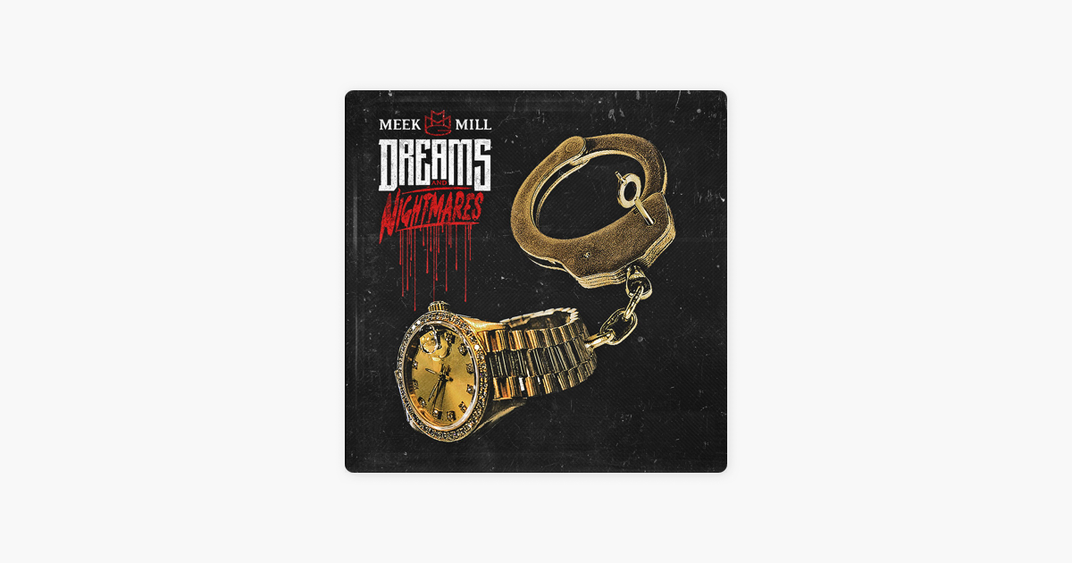 download meek mill dreams and nightmares free