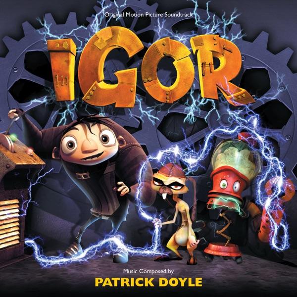 Igor (Original Motion Picture Soundtrack)